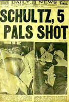 Dutch Schultz, 5 Pals Shot